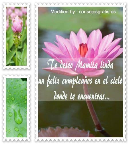 descargar mensajes de cumpleaños para mi Mamà fallecida,mensajes bonitos de cumpleaños para mi Mamà fallecida