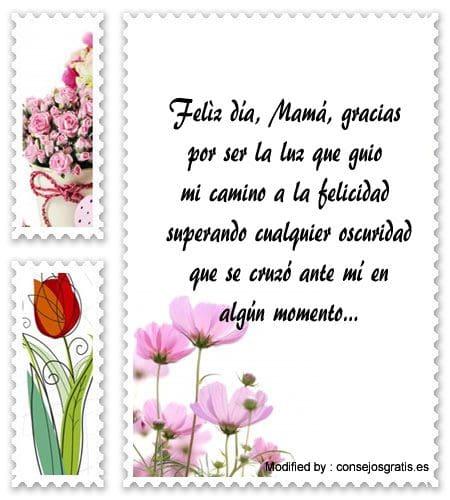 frases para el dia de la Madre para compartir,mensajes bonitos para el dia de la Madre