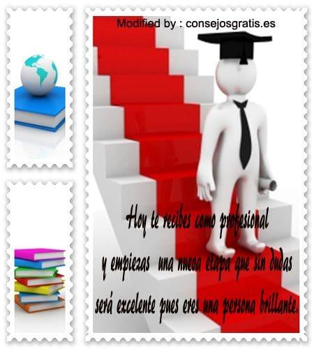 mensajes bonitos para graduaciòn,mensajes bonitos para graduaciòn para compartir