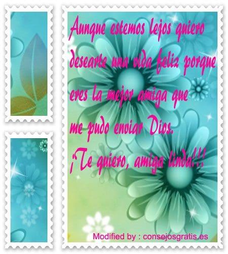 frases y pensamientos para una amiga que esta lejos,mensajes muy bonitos de amistad para dedicar