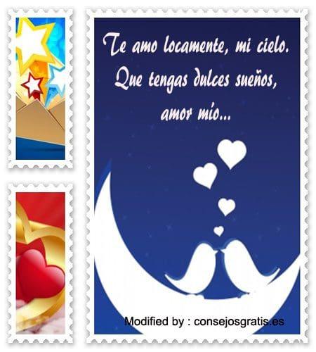 versos de buenas noches para mi novio,descargar mensajes de buenas noches para mi novia