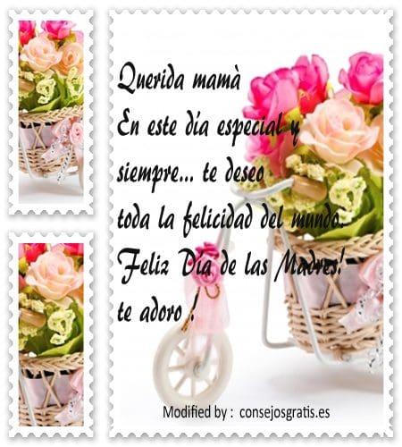 enviar frases con imàgenes para la Madre en su dìa,bellos textos por el dìa de la Madre con imàgenes