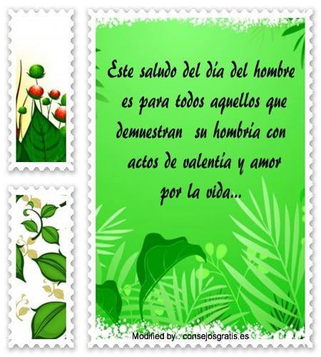 Mensajes Bonitos Por El Dia Del Hombre Saludos Para El Dia Del