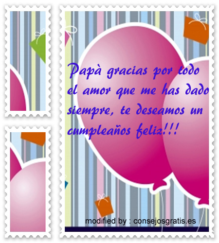 Frases De Feliz Cumpleaños Para Mi Papi Mensajes De