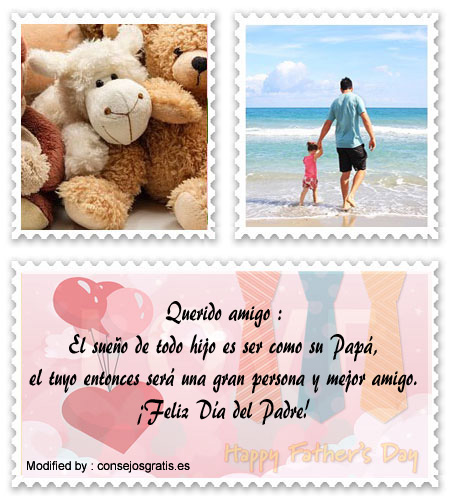 Mensajes Para El Día Del Padre Para Amigos Saludos Por Día Del Padre