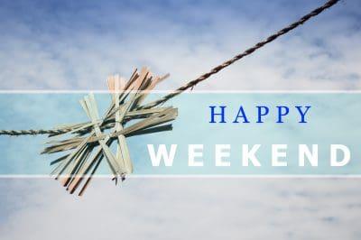 bonitas palabras de fin de semana para compartir, buscar nuevas frases de fin de semana